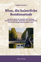 Wien, die kaiserliche Residenzstadt