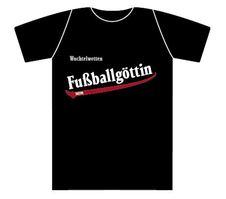 Wuchtelwetten T-Shirt Fußballgöttin schwarz