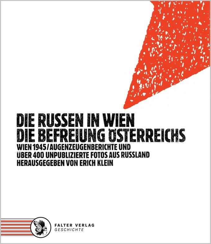 Die Russen in Wien - Die Befreiung...