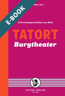Tatort Burgtheater - E-Book