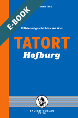 Tatort Hofburg - E-Book